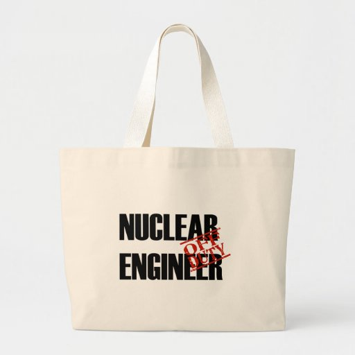 OFF DUTY NUCLEAR ENGINEER LIGHT TOTE BAG