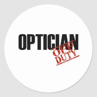 OFF DUTY OPTICIAN LIGHT CLASSIC ROUND STICKER