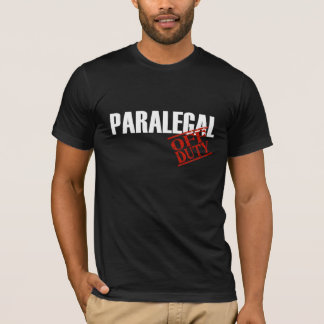 OFF DUTY Paralegal T-Shirt