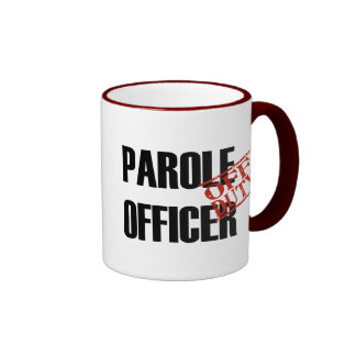 OFF DUTY Parole Officer Coffee Mugs