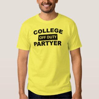 Off Duty Partyer Student T Shirt