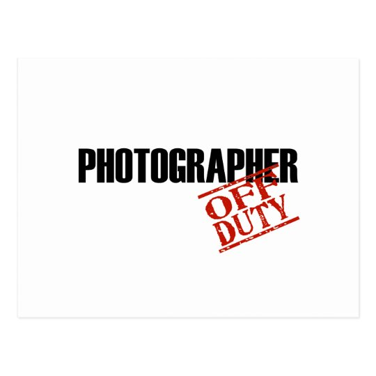 OFF DUTY PHOTOGRAPHER LIGHT POSTCARD