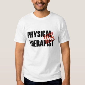 OFF DUTY Physical Therapist T Shirt