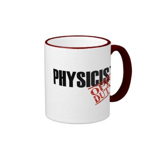 OFF DUTY Physicist Coffee Mugs