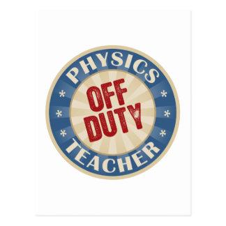 Off Duty Physics Teacher Postcard