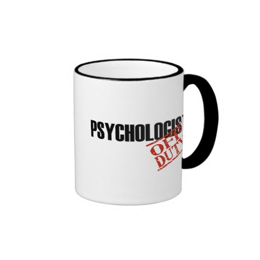 OFF DUTY PSYCHOLOGIST RINGER COFFEE MUG
