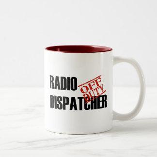 OFF DUTY RADIO DISPATCHER Two-Tone COFFEE MUG