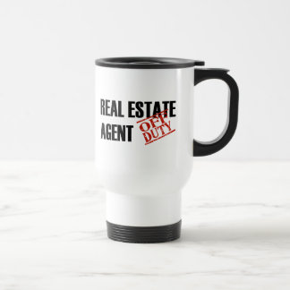 OFF DUTY REAL ESTATE AGENT 15 OZ STAINLESS STEEL TRAVEL MUG