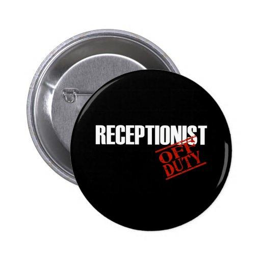 OFF DUTY RECEPTIONIST DARK 2 INCH ROUND BUTTON