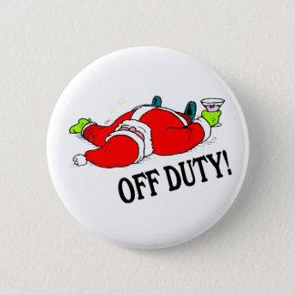 Off Duty Santa (Drunk) Pinback Button