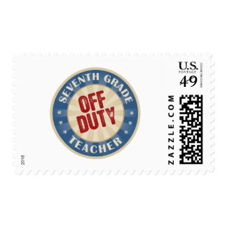 Off Duty Seventh Grade Teacher Postage Stamps
