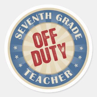 Off Duty Seventh Grade Teacher Round Stickers