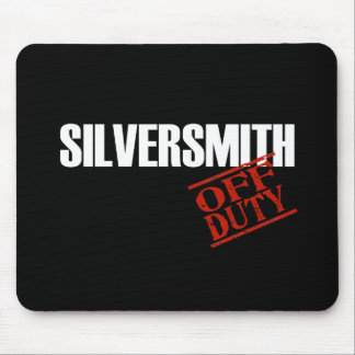 OFF DUTY SILVERSMITH DARK MOUSE PAD