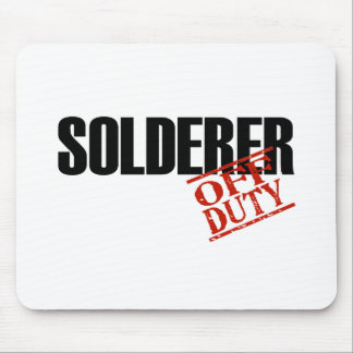 OFF DUTY SOLDERER LIGHT MOUSE PAD