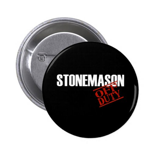 OFF DUTY STONEMASON DARK 2 INCH ROUND BUTTON
