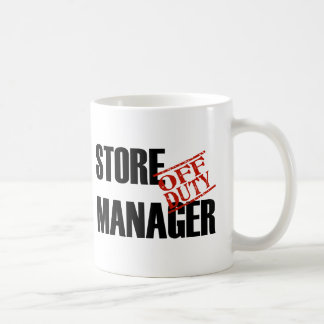 OFF DUTY STORE MANAGER CLASSIC WHITE COFFEE MUG