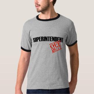 OFF DUTY SUPERINTENDENT T-Shirt