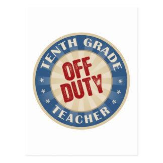 Off Duty Tenth Grade Teacher Postcard