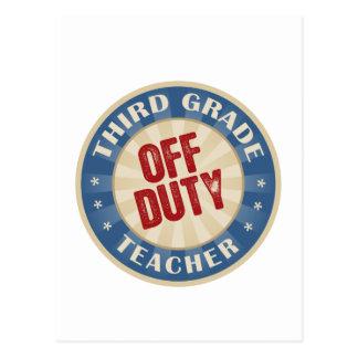 Off Duty Third Grade Teacher Postcard