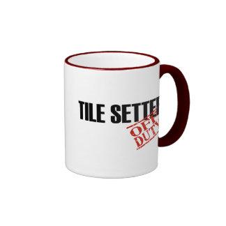 OFF DUTY TILE SETTER RINGER COFFEE MUG
