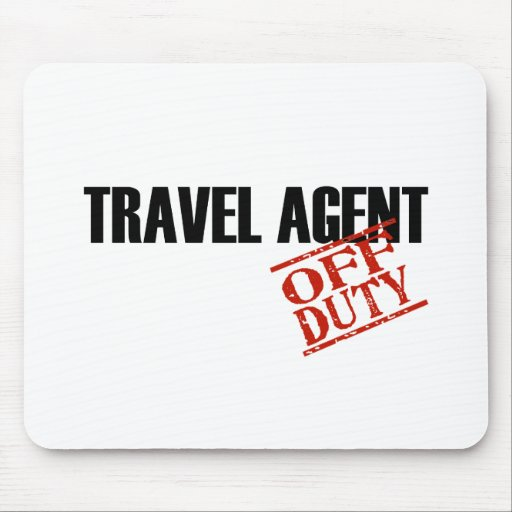 OFF DUTY TRAVEL AGENT LIGHT MOUSE PAD