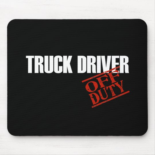 OFF DUTY TRUCK DRIVER DARK MOUSE PAD