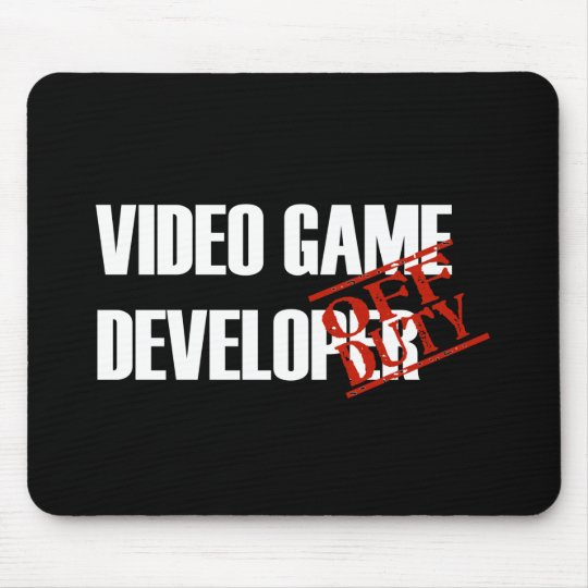 OFF DUTY VIDEO GAME DEVELOPER DARK MOUSE PAD