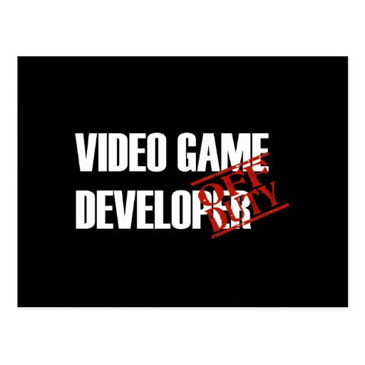 OFF DUTY VIDEO GAME DEVELOPER DARK POSTCARD
