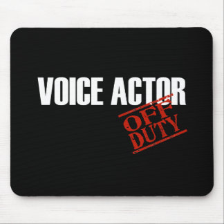 OFF DUTY VOICE ACTOR DARK MOUSE PAD