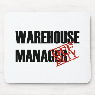 OFF DUTY WAREHOUSE MGR LIGHT MOUSE PAD