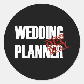 Off Duty Wedding Planner Round Sticker