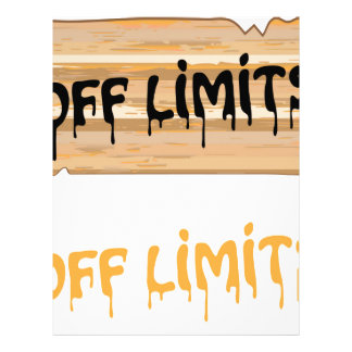 Off Limits wood sign Painted Letterhead