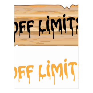 Off Limits wood sign Painted Postcard