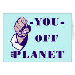 Off My Planet Greeting Card