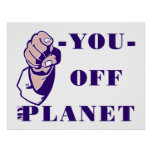 Off My Planet Posters