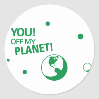 Off My Planet Round Stickers