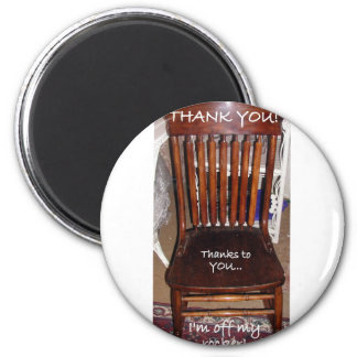 OFF MY ROCKER/THANK YOU/VERSIONS 2 INCH ROUND MAGNET