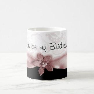 Off Pink Will you be my Bridesmaid Coffee mug