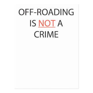 OFF-ROADING NO ES UN CRIMEN POSTALES