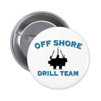 Off Shore Drill Team Pinback Button