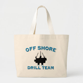 Off Shore Drill Team Large Tote Bag