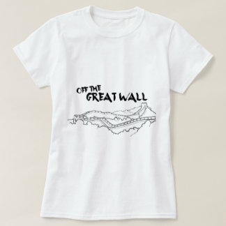 Off The Great Wall T-Shirt