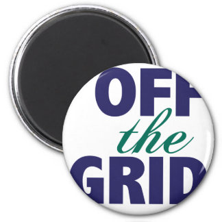 Off the Grid Magnet