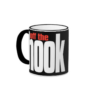 Off the HOOK! totally awesome, cool, hip cup Ringer Coffee Mug