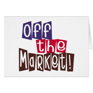 Off the Market Card