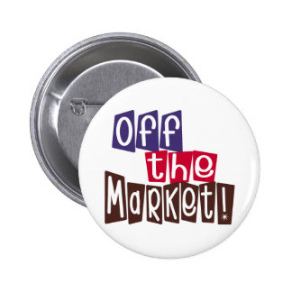 Off the Market Pinback Button