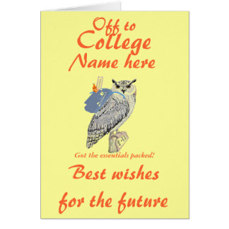 Off to College Best wishes, Owl, add name front Greeting Card