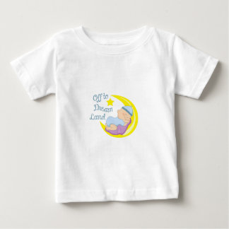 OFF TO DREAM LAND INFANT T-SHIRT