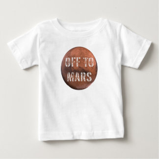 Off To Mars Baby T-Shirt