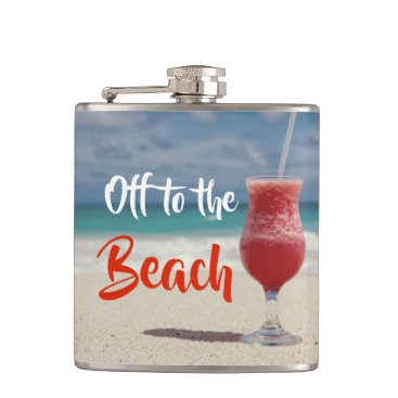 Beach Themed Off To The Beautiful Beach Hip Flask